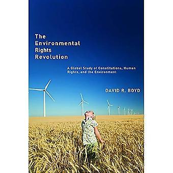 La révolution des droits de l'environnement: Une étude mondiale des Constitutions, droits de l'homme et l'environnement (Law and Society)