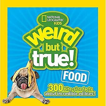 Bizarre mais vrai nourriture