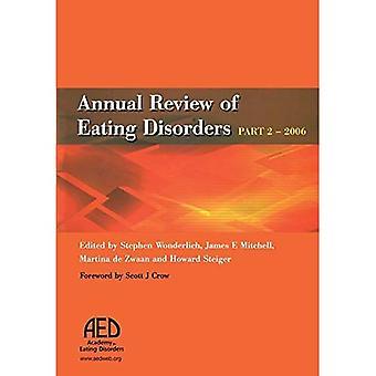 Årlig gjennomgang av spiseforstyrrelser: 2006, Pt. 2