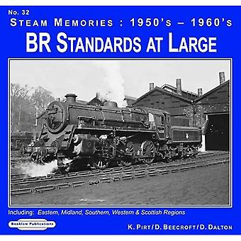 1950's-1960's BR Standards at Large: 32: Including; Eastern, Midland, Southern, Western & Scottish Regions (Steam Memories)