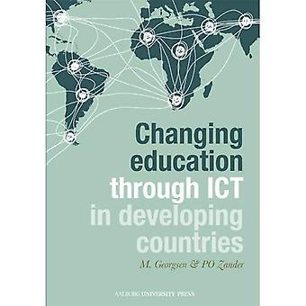 CHANGING EDUCATION THROUGH ICT