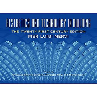 Aesthetics and Technology in Building: The Twenty-First-Century Edition