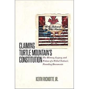Väittäen Turtle vuori perustuslain: historia, Legacy ja heimojen kansakunnan tulevaisuudesta Euroopan unionin asiakirjat