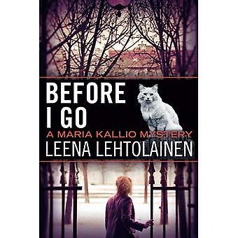 Before I Go (Maria Kallio)