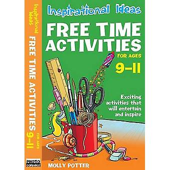 Inspirational ideas Free Time Activities 911 by Potter & Molly