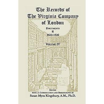 De Records van de Virginia Compagnie van Londen documenten II 16231626 door Kingsbury & Susan M.