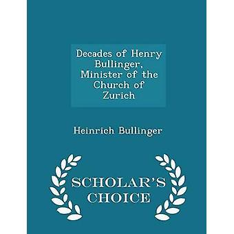 Décadas de Henry Bullinger Ministro de la iglesia de Zurich eruditos opción edición por Bullinger y Heinrich