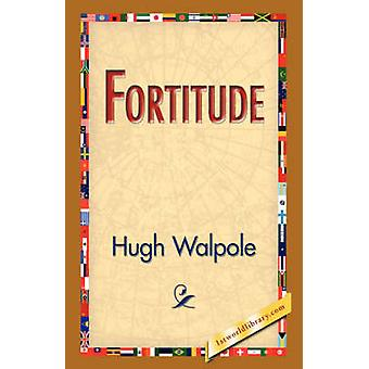 Fortitude by Walpole & Hugh