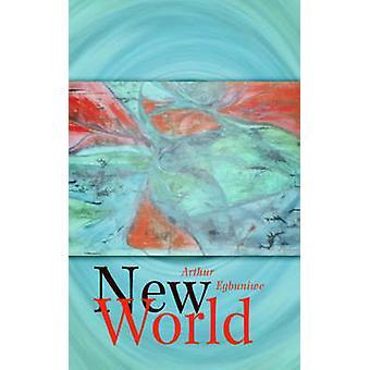 New World von Egbuniwe & Arthur