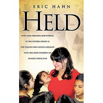 HELD by Hahn & Eric