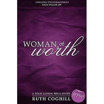 Woman of Worth by Coghill & Ruth