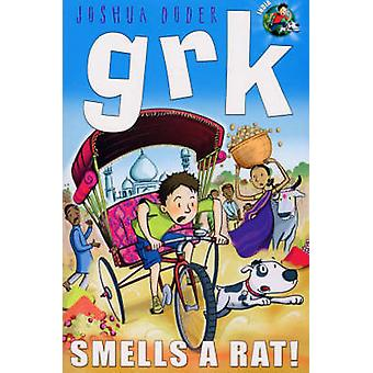 Grk Smells a Rat by Josh Lacey - Joshua Doder - 9781842706602 Book
