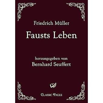 Faust Leben par M. Ller & Friedrich
