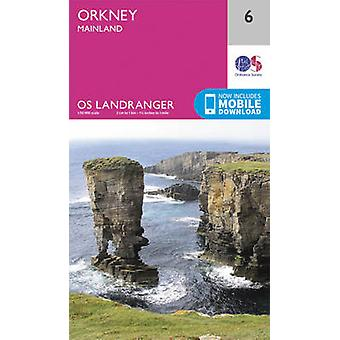 Orkney - Mainland (February 2016 ed) by Ordnance Survey - 97803192610