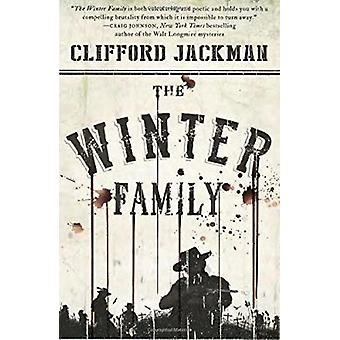 The Winter Family - A Novel by Clifford Jackman - 9780804173711 Book