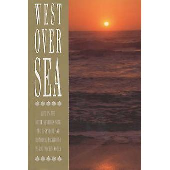 West Over Sea (New edition) by Dorothy D.C. Pochin Mould - 9780861522