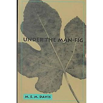 Under the Man-fig by Mollie Evelyn Moore Davis - 9780875652221 Book