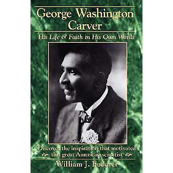 George Washington Carver by William J Federer - 9780965355735 Book
