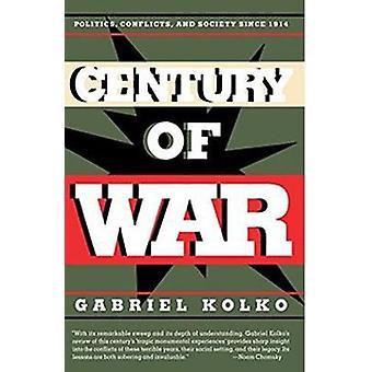Another Century of War? by Gabriel Kolko - 9781565847583 Book