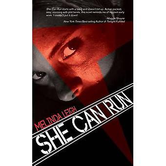 She Can Run by Melinda Leigh - 9781612181516 Book