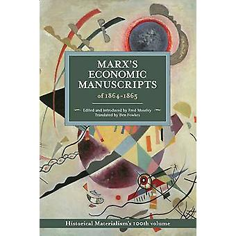Marx's Economic Manuscripts Of 1864-1865 - Historical Materialism Volu