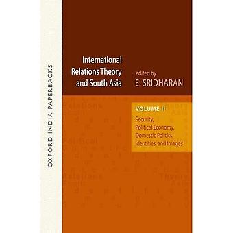 Théorie des relations internationales et Asie du Sud : sécurité, économie politique, politique intérieure, identités et...
