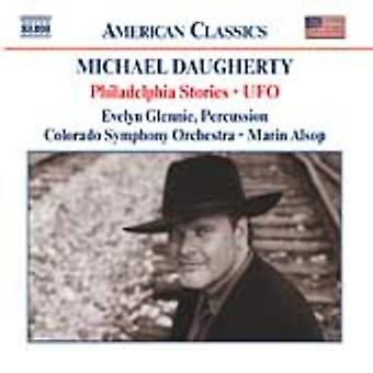 M. Daugherty - Michael Daugherty: Philadelphia Stories; Ufo [CD] USA import
