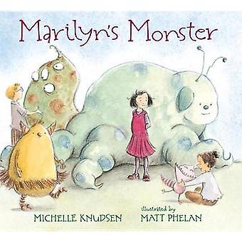 Marilyn's Monster by Michelle Knudsen - Matt Phelan - 9780763660116 B