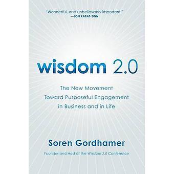 Wisdom 2.0 by Soren Gordhamer