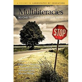 Multiliteracies Beyond Text and the Written Word von Provenzo & Jr. Eugene F.