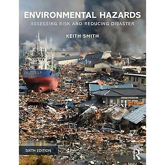 Environmental Hazards by Keith Smith