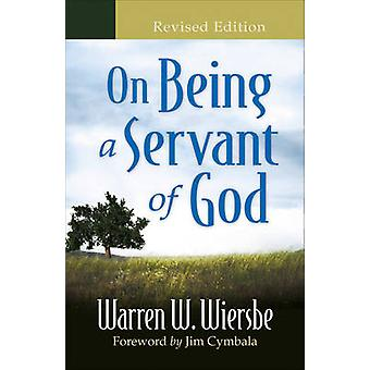 On Being a Servant of God (Revised edition) by Warren W. Wiersbe - 97