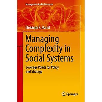 Komplexität in Sozialen Systemen von Mandl verwalten