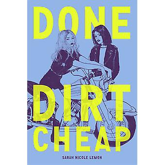 Done Dirt Cheap by Sarah Lemon - 9781419723681 Book