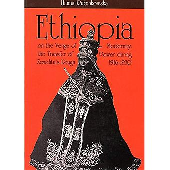 Ethiopia on the Verge of Modernity: The Transfer of Power During Zewditu's Reign 1916-1930