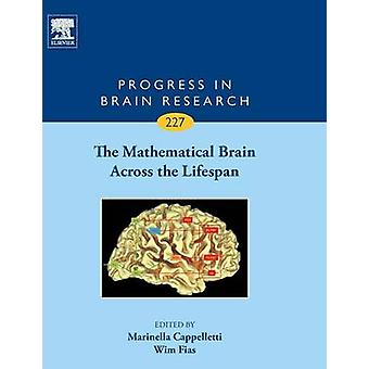 The Mathematical Brain Across the Lifespan by Cappelletti & Marinella