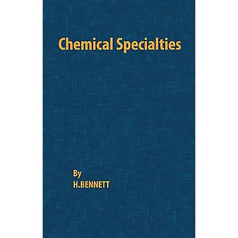 Chemical Specialties by Bennett & H.