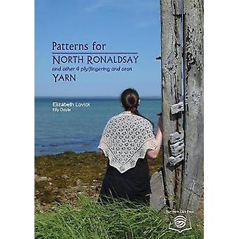 Patterns for North Ronaldsay and other Yarn by Lovick & Elizabeth