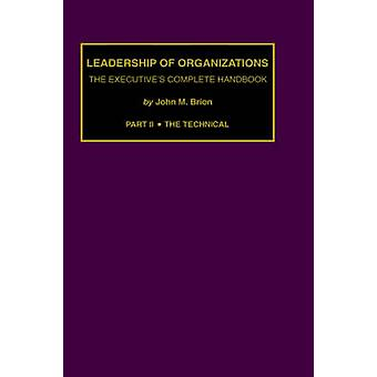 Leadership and Organization PT. 2 The Technical by Brion & John