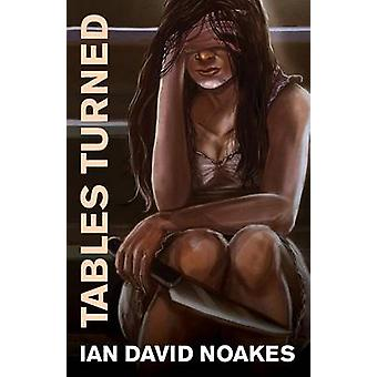 Tables Turned by Noakes & Ian David