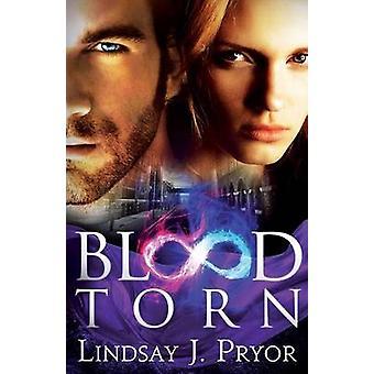 Blood Torn by Pryor & Lindsay J.