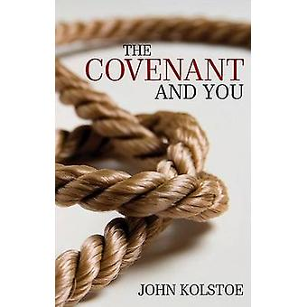 The Covenant and You by Kolstoe & John