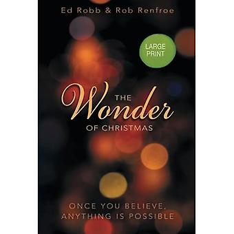 The Wonder of Christmas [Grand Print]: Once You Believe, Anything Is Possible