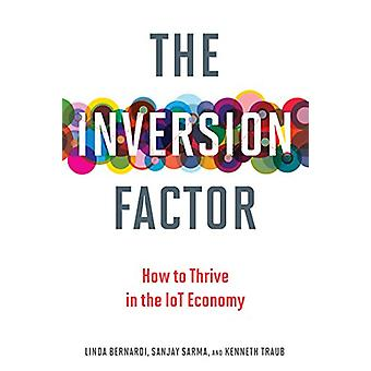 The Inversion Factor - How to Thrive in the IoT Economy by Linda Berna