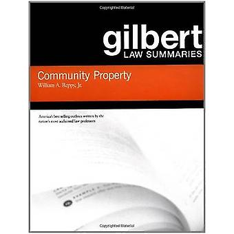 Gilbert Law Résumés on Community Property par William Reppy - 978031