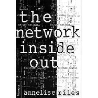 The Network Inside Out by Annelise Riles - 9780472110711 Book