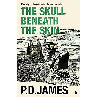 The Skull Beneath the Skin by P. D. James - 9780571355754 Book