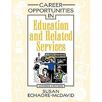 Career Opportunities in Education and Related Services by Susan Echao