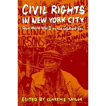 Civil Rights in New York City - From World War II to the Giuliani Era