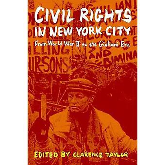 Droits civils dans la ville de New York - de la seconde guerre mondiale à l'ère de Giuliani